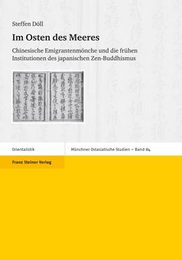 Abbildung von Döll | Im Osten des Meeres | 1. Auflage | 2010 | Chinesische Emigrantenmönche u... | 84