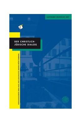 Abbildung von Der christlich-jüdische Dialog | 1. Auflage | 2010 | 8 | beck-shop.de