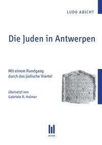 Die Juden in Antwerpen | Abicht, 2010 | Buch (Cover)