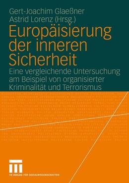 Abbildung von Glaeßner / Lorenz | Europäisierung der inneren Sicherheit | 2005 | 2005