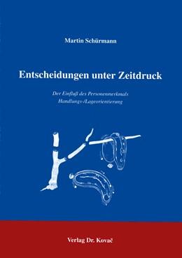 Abbildung von Schürmann | Entscheidungen unter Zeitdruck | 1996 | Der Einfluss des Personenmerkm...