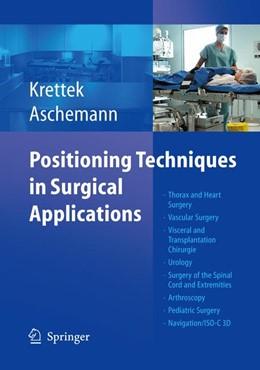 Abbildung von Krettek / Aschemann   Positioning Techniques in Surgical Applications   2005   Thorax and Heart Surgery - Vas...