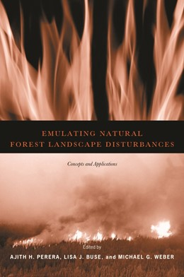 Abbildung von Perera / Buse / Weber | Emulating Natural Forest Landscape Disturbances | 2008 | Concepts and Applications