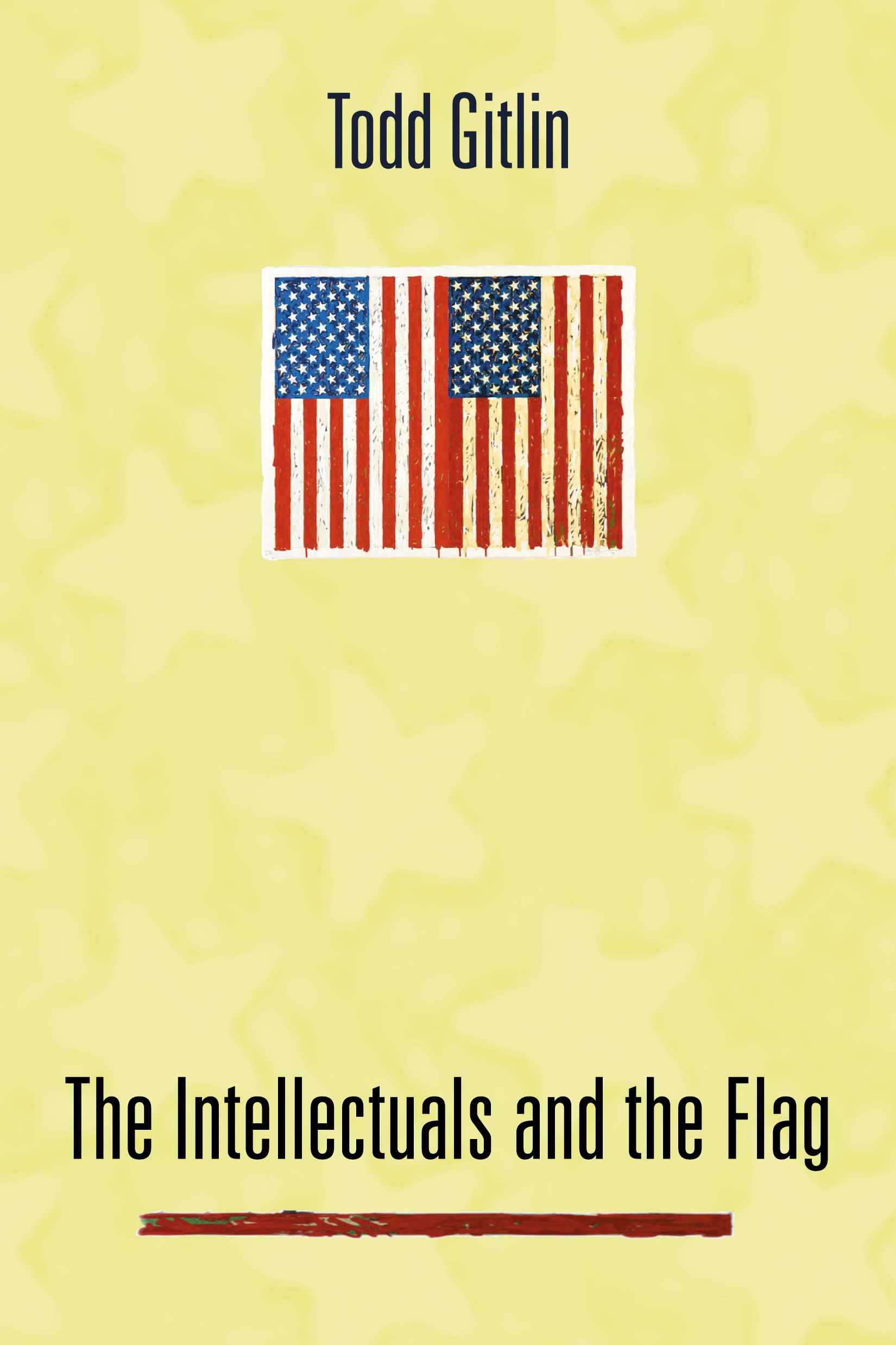 Abbildung von Gitlin | The Intellectuals and the Flag | 2005