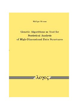 Abbildung von Krause | Genetic Algorithms as Tool for Statistical Analysis of High-Dimensional Data Structures | 2004