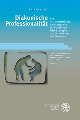 Abbildung von Merz | Diakonische Professionalität | 2007 | Zur wissenschaftlichen Rekonst... | 33