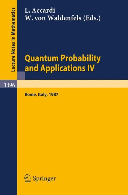 Quantum Probability and Applications IV | Accardi / Waldenfels, 1989 | Buch (Cover)