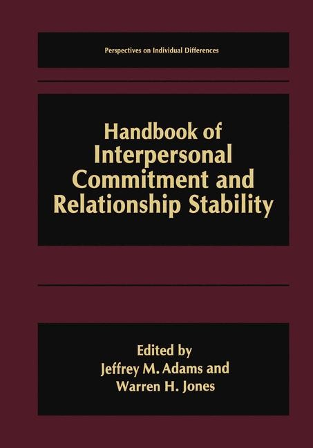 Handbook of Interpersonal Commitment and Relationship Stability | Adams / Jones | 1. Auflage 1999, 1999 | Buch (Cover)