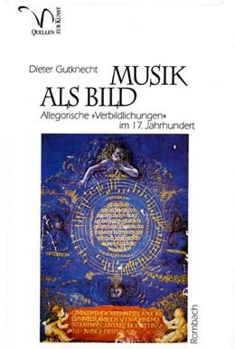 Abbildung von Gutknecht | Musik als Bild | 2003 | Allegorische 'Verbildlichungen... | 21
