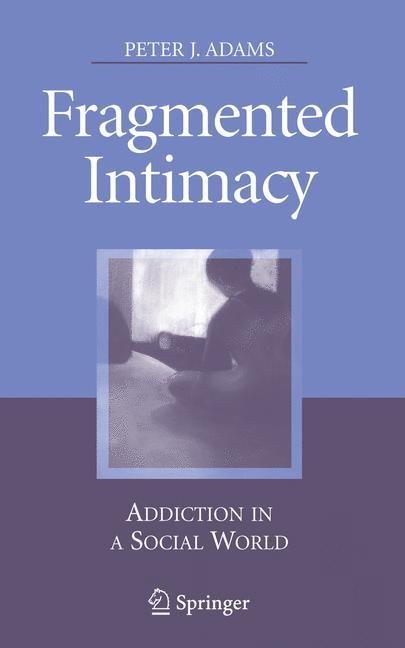 Abbildung von Adams   Fragmented Intimacy   2007