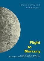 Abbildung von Murray / Burgess   Flight to Mercury   1977