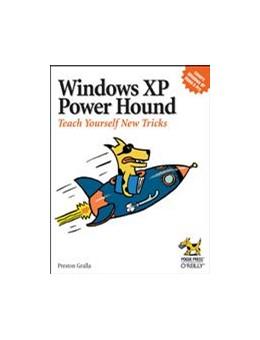Abbildung von Preston Gralla   Windows XP Power Hound   1. Auflage   2004   beck-shop.de