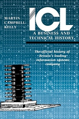 Abbildung von Campbell-Kelly   ICL: A Business and Technical History   1990