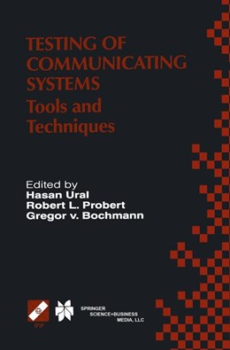 Abbildung von Ural / Probert / von Bochmann | Testing of Communicating Systems | 2000 | Tools and Techniques. IFIP TC6... | 48