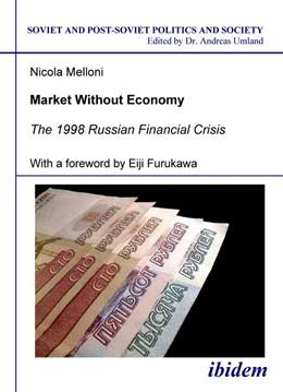 Abbildung von Melloni | Market Without Economy | 2007 | The 1998 Russian Financial Cri... | 40