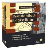 Abbildung von Pradel / Süssenguth / Piontek / Schwolgin (Hrsg.) | Praxishandbuch Logistik | Loseblattwerk mit 85. Aktualisierung | 2018