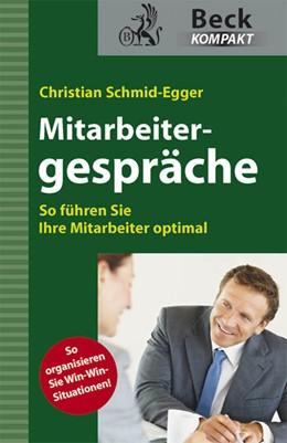 Abbildung von Schmid-Egger | Mitarbeitergespräche | 2011 | So führen Sie Ihre Mitarbeiter...