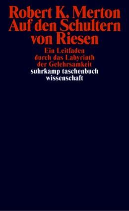 Abbildung von Merton   Auf den Schultern von Riesen   5. Auflage   1983   426   beck-shop.de
