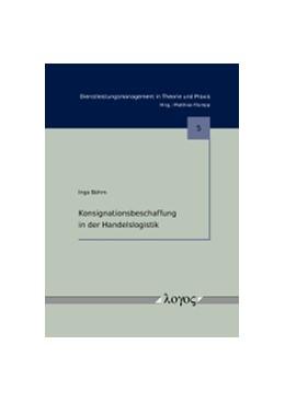 Abbildung von Böhm   Konsignationsbeschaffung in der Handelslogistik   2010   5