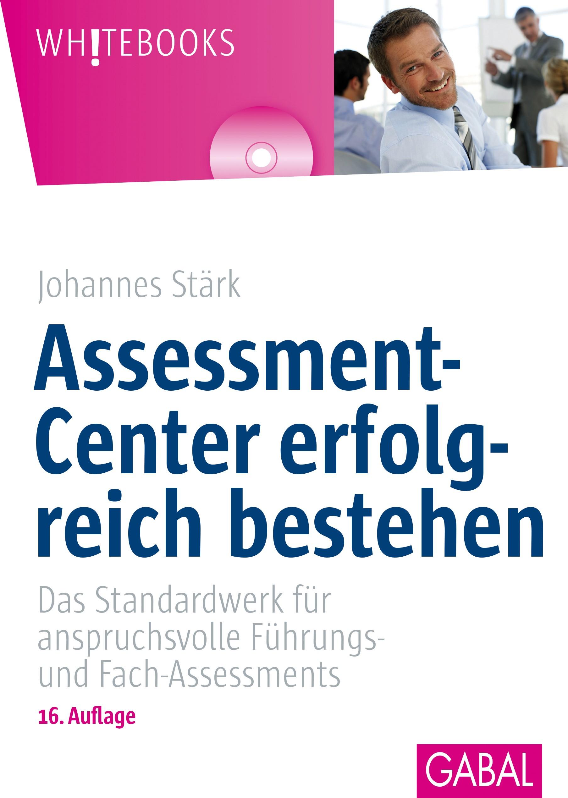 Assessment-Center erfolgreich bestehen | Stärk | 15., aktualisierte und erweiterte Auflage, 2016 (Cover)