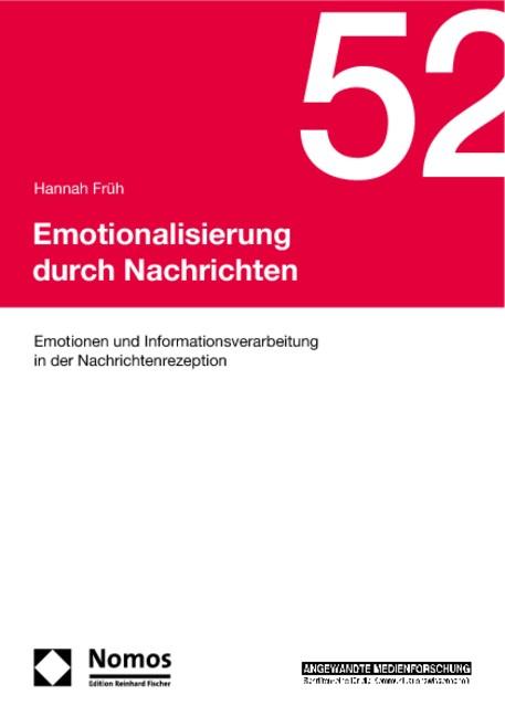 Emotionalisierung durch Nachrichten | Früh, 2011 (Cover)