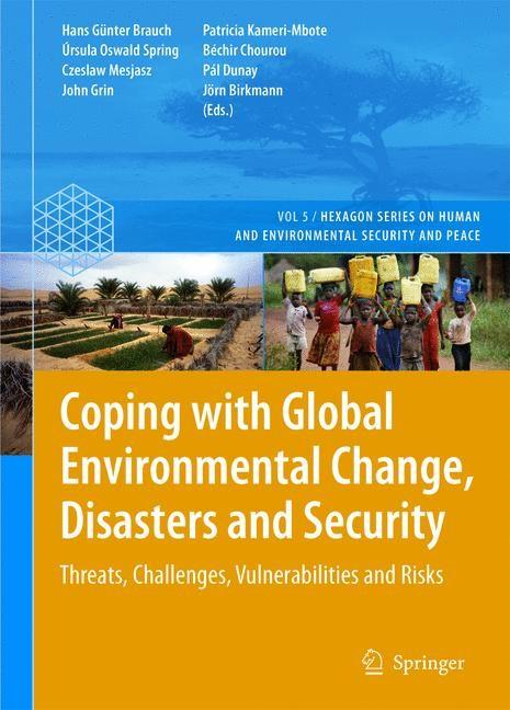 Abbildung von Brauch / Oswald Spring / Mesjasz / Grin / Kameri-Mbote / Chourou / Dunay / Birkmann | Coping with Global Environmental Change, Disasters and Security | 2011