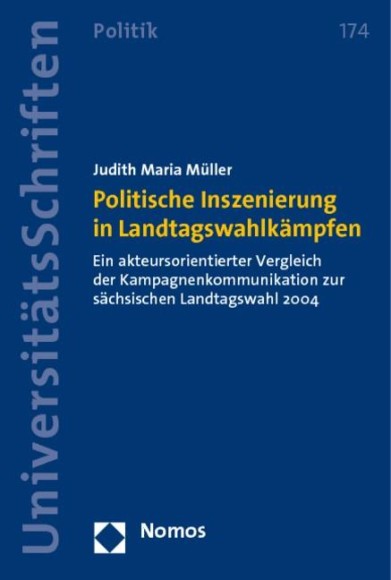 Politische Inszenierung in Landtagswahlkämpfen   Müller, 2010   Buch (Cover)