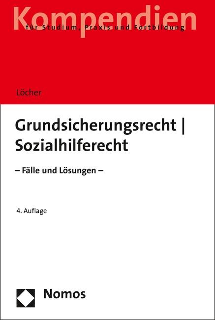 Grundsicherungsrecht - Sozialhilferecht | Löcher | 4. Auflage, 2018 | Buch (Cover)