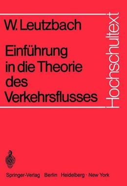 Abbildung von Leutzbach | Einführung in die Theorie des Verkehrsflusses | 1. Auflage | 1972 | beck-shop.de