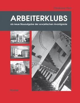 Abbildung von Post | Arbeiterklubs als neue Bauaufgabe der sowjetischen Avantgarde | 2004