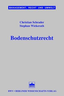 Abbildung von Schrader / Wickerath   Bodenschutzrecht   2005   8