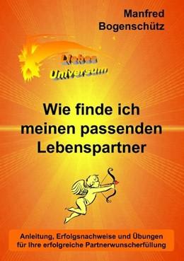 Abbildung von Bogenschütz | Wie finde ich meinen passenden Lebenspartner | 2009 | Anleitung, Erfolgsnachweise un...