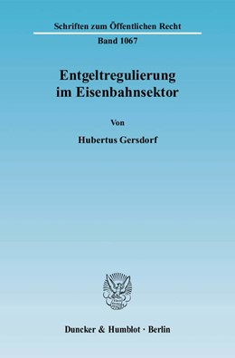 Abbildung von Gersdorf | Entgeltregulierung im Eisenbahnsektor | 2007 | 1067