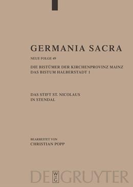 Abbildung von Popp | Die Bistümer der Kirchenprovinz Mainz. Das Bistum Halberstadt. Das Stift St. Nicolaus in Stendal | 2007