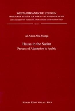 Abbildung von Abu-Manga | Hausa in the Sudan | 1. Auflage 1999 | Process of Adaptation to Arabi... | 18