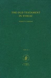 The Old Testament in Syriac according to the Peshitta Version, Part IV Fasc. 6. Canticles or Odes; Prayer of Manasseh; Apocryphal psalms; Psalms of Solomon; Tobit; I(3) Esdras, 1972 | Buch (Cover)