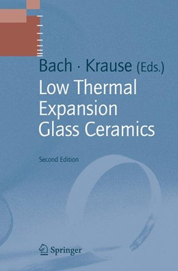 Abbildung von Krause / Bach | Low Thermal Expansion Glass Ceramics | 2nd ed. | 2005