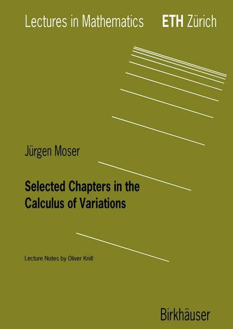 Selected Chapters in the Calculus of Variations | Moser, 2003 | Buch (Cover)