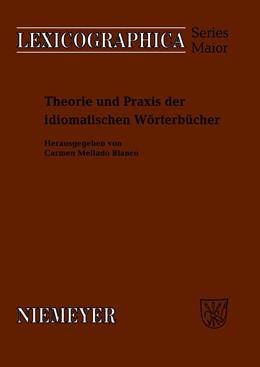 Abbildung von Mellado-Blanco   Theorie und Praxis der idiomatischen Wörterbücher   2009