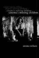 Abbildung von Wilson   Cinema's Missing Children   2003