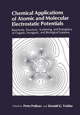 Abbildung von Politzer / Truhlar | Chemical Applications of Atomic and Molecular Electrostatic Potentials | 1981 | Reactivity, Structure, Scatter...