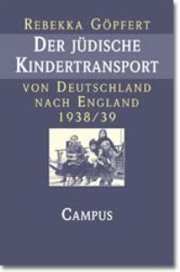 Abbildung von Göpfert | Der jüdische Kindertransport von Deutschland nach England 1938/39 | 1999