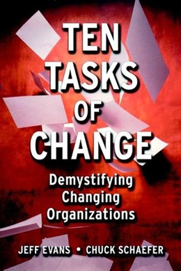 Abbildung von Evans / Schaefer | Ten Tasks of Change | 2001 | Demystifying Changing Organiza...