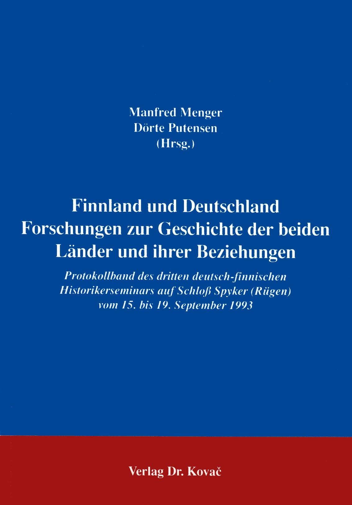 Abbildung von Menger / Putensen | Finnland und Deutschland. Forschung zur Geschichte der beiden Länder und ihrer Beziehungen | 1996