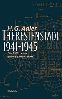 Theresienstadt 1941-1945 | Adler | Reprint d. 2. Auflage 1960, 2005 | Buch (Cover)