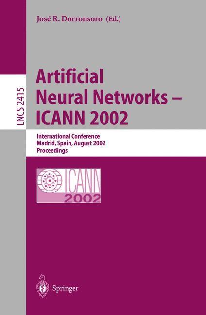Abbildung von Dorronsoro | Artificial Neural Networks — ICANN 2002 | 2002