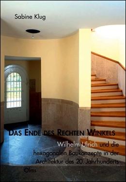 Abbildung von Klug   Das Ende des rechten Winkels   1., 2008   2008   Wilhelm Ulrich und die hexagon...   175