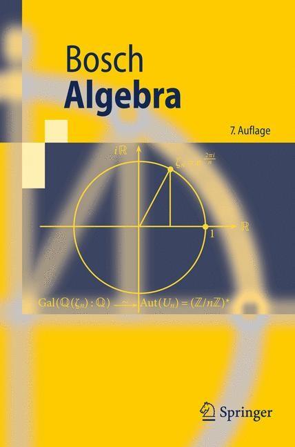 Algebra | Bosch | 7., überarb. Aufl., 2009 | Buch (Cover)
