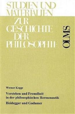Abbildung von Kogge | Verstehen und Fremdheit in der philosophischen Hermeneutik | 2001 | Heidegger und Gadamer | 59