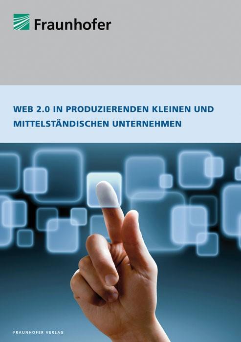 Web 2.0 in produzierenden kleinen und mittelständischen Unternehmen | / Fuchs-Kittowski / Voigt, 2010 | Buch (Cover)